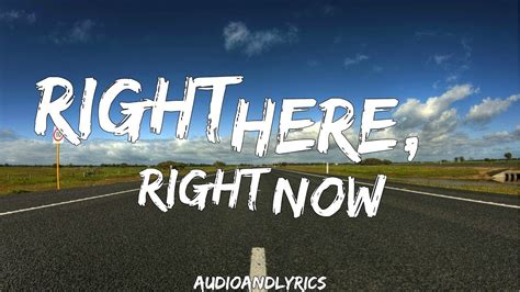 8 Songs I Right Now by Fatboy Slim Right Here Right Now Lyrics