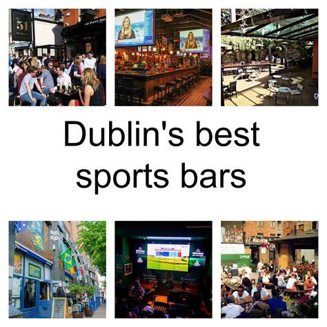 12 of the best sports bars in dublin publin