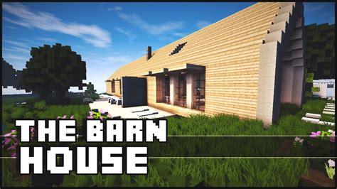 how to build a barn house minecraft the barn house youtube