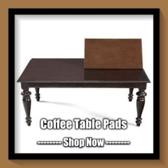 Coffee Table Pads Table Pads Custom Made Dining Room Table Pad Protectors