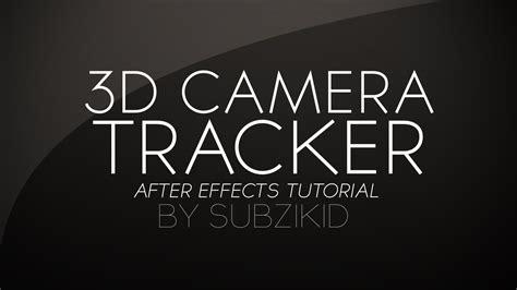 tutorial opening after effect cs6 aae cs6 3d camera tracker tutorial youtube
