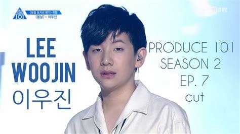 dramafire produce 101 season 2 cut lee woojin ep 7 produce 101 season 2 re upload