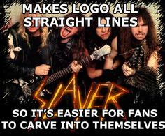 Slayer Meme - the words music and words on pinterest