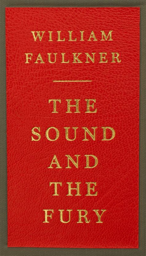 Sound And Fury the sound and the fury by william faulkner published by
