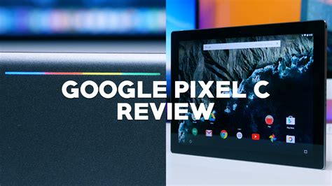 best stock android phone pixel c review the best stock android tablet phonedog