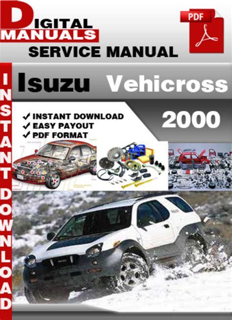 isuzu vehicross 2000 factory service repair manual download manua