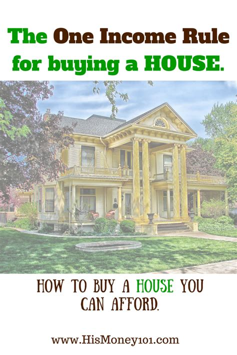 buying a house cash the one income rule for buying a house his money 101