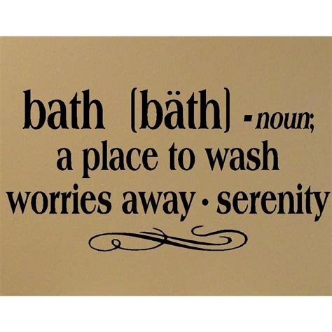 quote bathroom bath quotes and sayings quotesgram