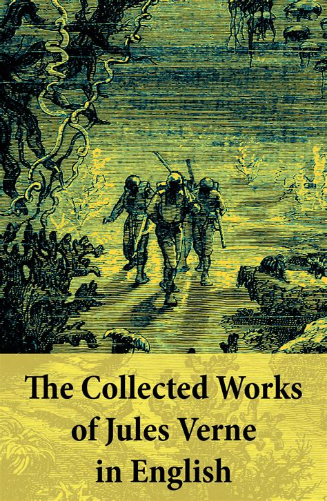 the collected works of the collected works of jules verne in english jules verne ebooks store