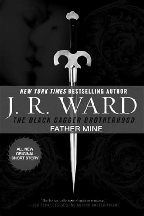 something about stories of and brotherhood books mine black dagger brotherhood 6 5 by j r ward