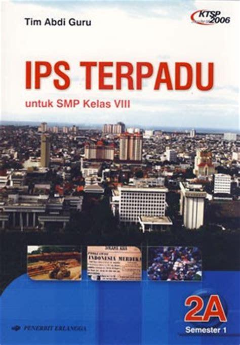 Lpr Ips Smp Jl 1 Ktsp riavy buku ips terpadu untuk smp dari penerbit erlangga