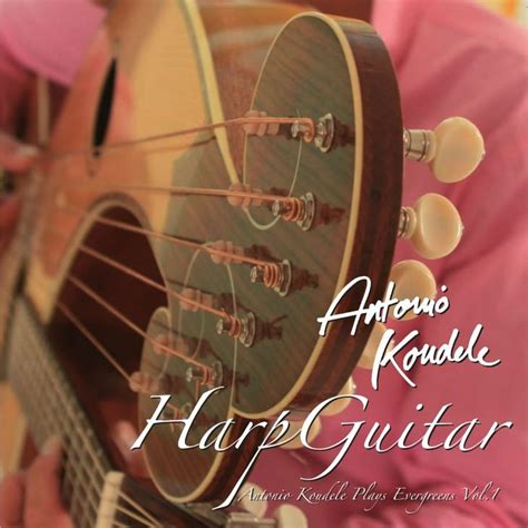 harp guitar antonio koudele plays evergreens vol 1 by