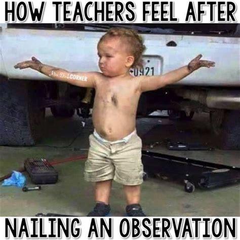 teachers feel  nailing  observation teacher