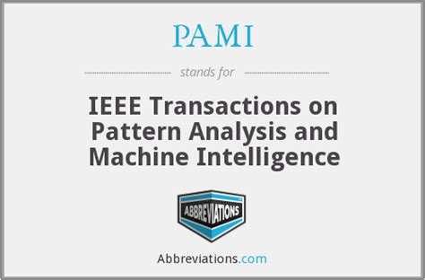 pattern analysis military intelligence pami ieee transactions on pattern analysis and machine