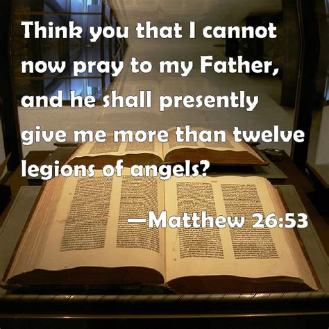 matthew        pray   father    presently give
