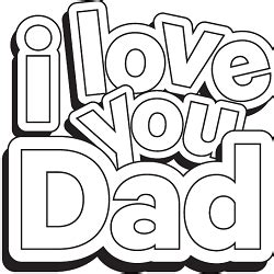 free i love you daddy coloring pages free father s day coloring page tip resource