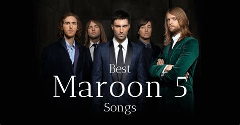 maroon 5 best songs maroon 5 songs mp3 top 10 hits free