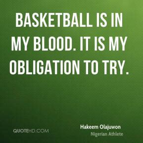basketball is in my blood a basketball addictâ s autobiography books hakeem olajuwon quotes image quotes at relatably