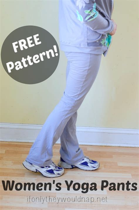 pattern sewing yoga pants free yoga pants pattern if only they would nap