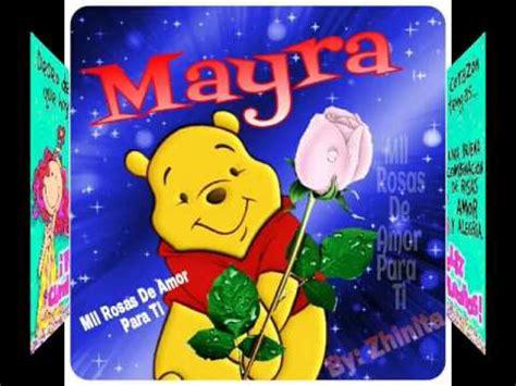 imagenes de cumpleaños para veronica feliz cumplea 209 os mayra youtube