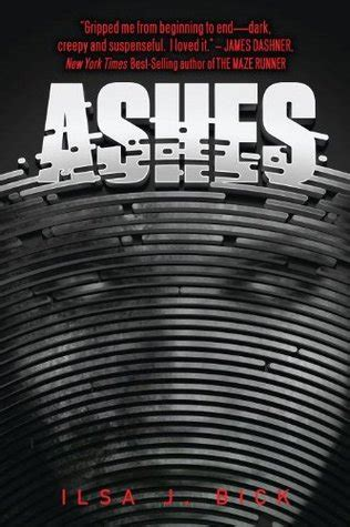 Ashes Book 1 ashes ashes trilogy 1 by ilsa j bick reviews