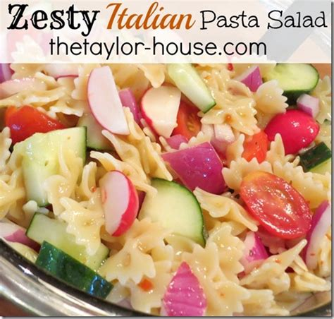 pasta sald zesty italian pasta salad the taylor house