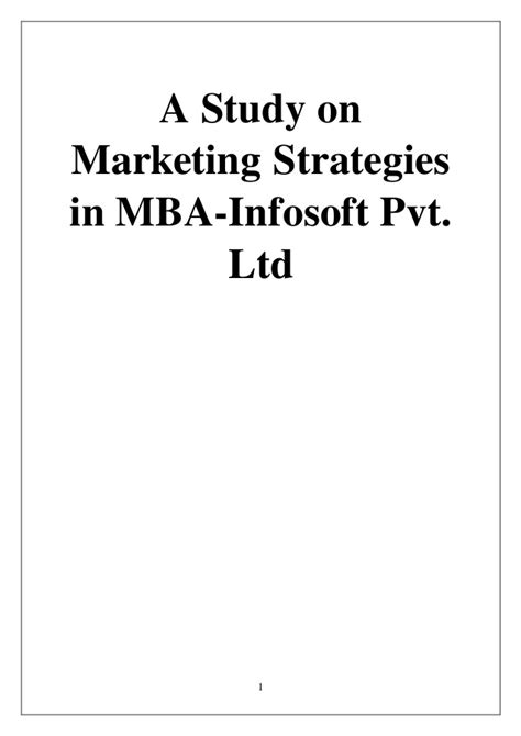 Mba Ltd by A Study On Marketing Strategies In Mba Infosoft Pvt Ltd