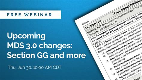 mds 3 0 section c on demand webinar upcoming mds 3 0 changes section gg