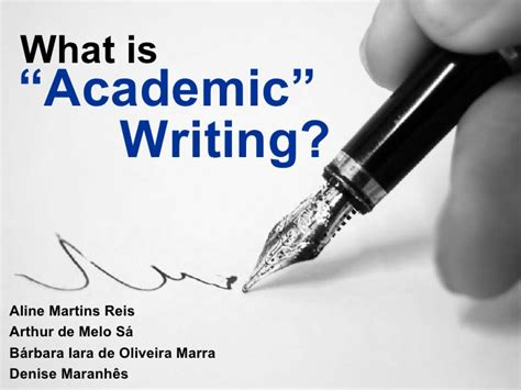 What Is Academic Essay Writing by What Is Academic Writing
