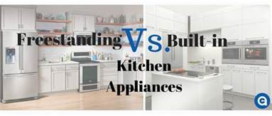 Freestanding Or Built In freestanding vs built in kitchen appliances appliances