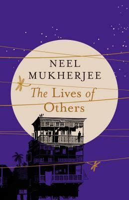Booker Prize Shortlist Predictions Proved Wrong Again by The Lives Of Others By Neel Mukherjee Reviews