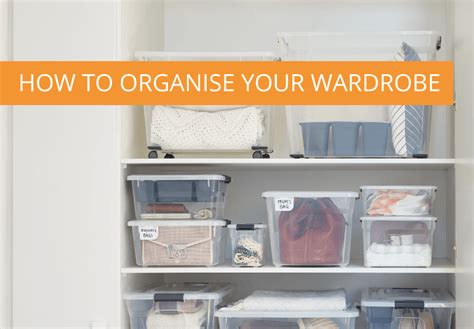 organise your wardrobe how to organise your wardrobe ezy storage