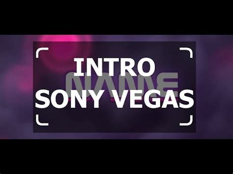 best sony vegas intro templates top 5 best sony vegas intro templates