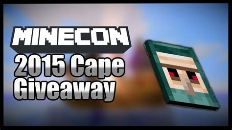Free Minecon Cape Giveaway - how to get a minecon 2015 cape free giveaway youtube