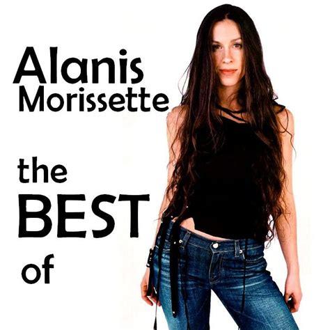 alanis morissette best the best of alanis morissette alanis morissette listen