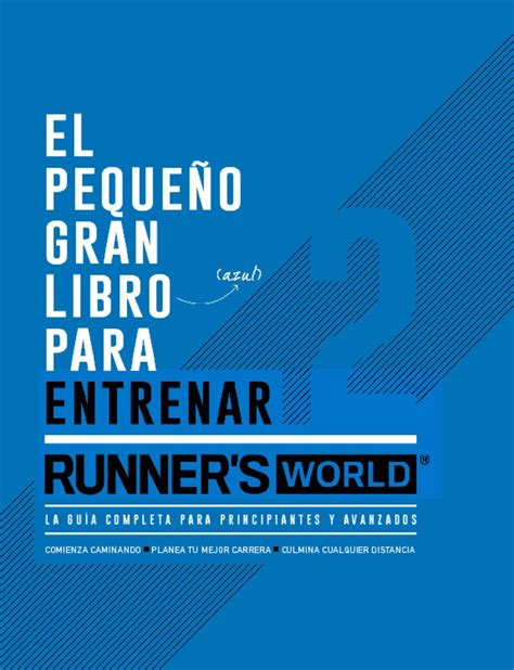 el pequeo gran libro 8416762074 runner s world m 233 xico el peque 241 o gran libro azul para entrenar magazine digital