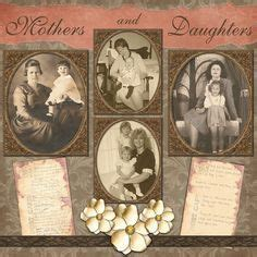 Essays Matriarchal Family by 663 Best Images About Scrapbook Ideas Layouts On Genealogy Vintage Scrapbook And
