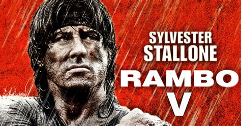 film gratuit rambo 5 sylvester stallone is coming back in rambo 5 to fight