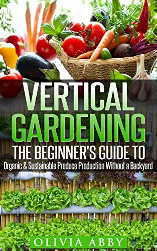 the backyard homestead pdf download pdf vertical gardening the beginner s guide to