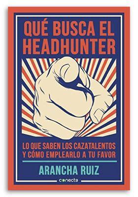 libro headhunters libros de arancha ruiz