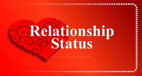 relationship status captions short relationship quotes