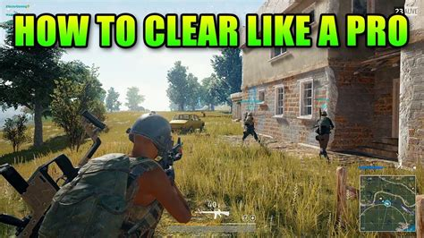 pubg buildings not loading how to clear defend buildings like a pro battlegrounds