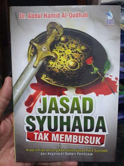 300 Dosa Yang Diremehkan Manusia Cover buku jasad syuhada tak membusuk toko muslim title