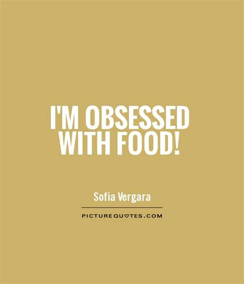 obsessed film quotes funny movie quotes about food quotesgram