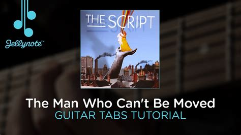 tutorial guitar the man who can t be moved man who can t be moved by the script guitar tabs