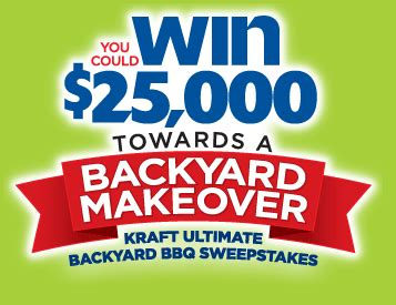 Kraft Sweepstakes - kraft ultimate backyard bbq sweepstakes win 25 000