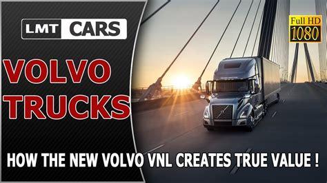 volvo trucks unveils highly anticipated new vnl 2018 volvo trucks unveils highly anticipated new vnl