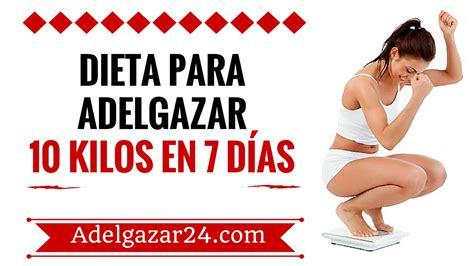 dietas rapidas para adelgazar adelgazar 10 kilos en 10 dieta para adelgazar 10 kilos en una semana adelgazar24