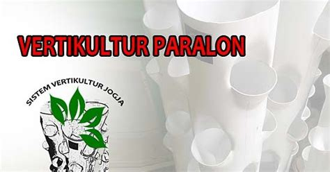 Paralon Maspion 3 Dim vertikultur paralon vertikultur sayuran media vertikultur vertikultur paralon