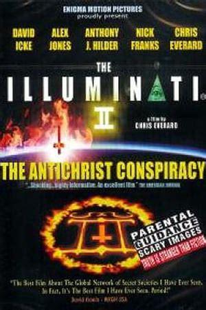 illuminati antichrist the illuminati ii the antichrist conspiracy 2006 the